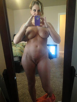naked pics of hot grown up selfshots